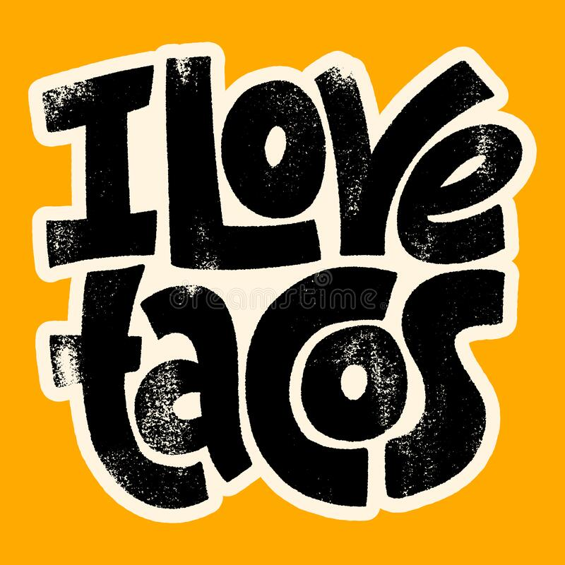Download I love tacos stock vector. Illustration of background ...