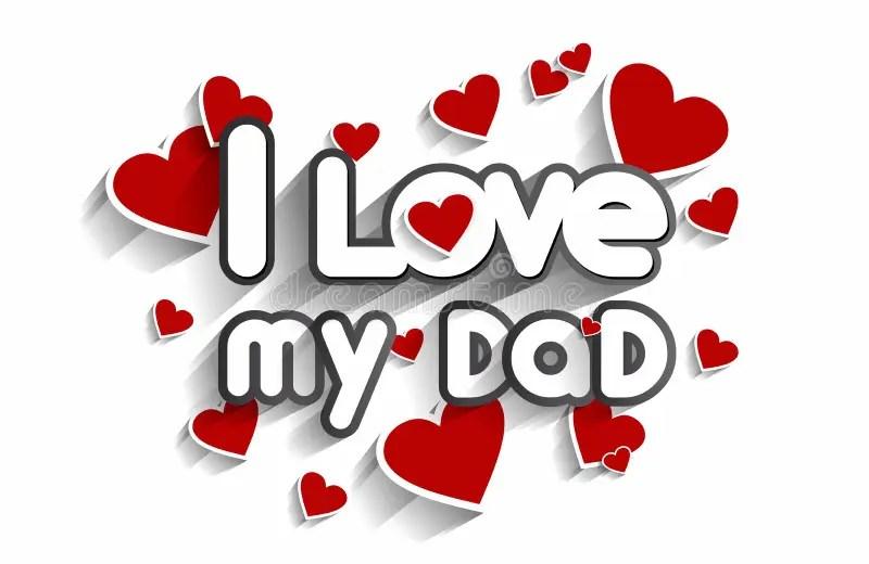 Download I Love My Dad stock vector. Image of cartoon, eps10, happy ...