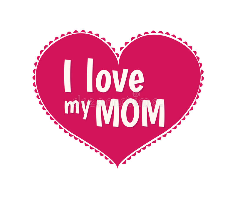 Download I Love My Mom Vector Stock Vector - Image: 52700642