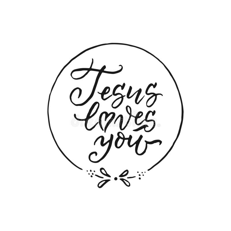 Download Jesus Loves You - Vector Religions Hand Drawn Lettering ...