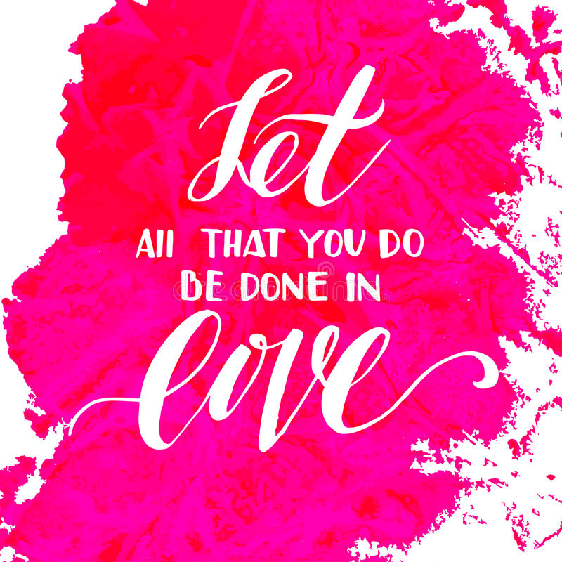 Download Let All That You Do Be Done In Love. Stock Vector ...