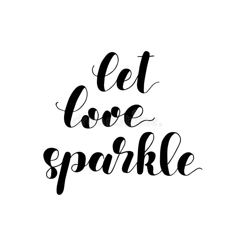 Download Let Love Sparkle. Brush Lettering Illustration. Stock ...
