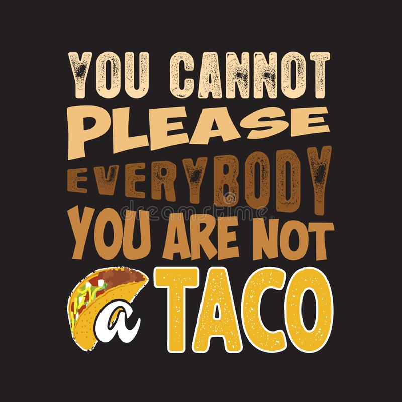 Download Tacos Quote And Saying Good For Print Design Stock ...