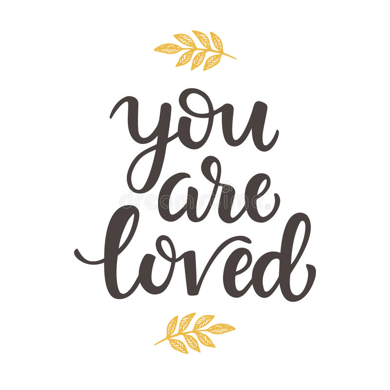 Download You Are Loved Hand Drawn Brush Lettering Stock Vector ...