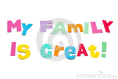 My Family Is Great White Background Royalty Free Stock