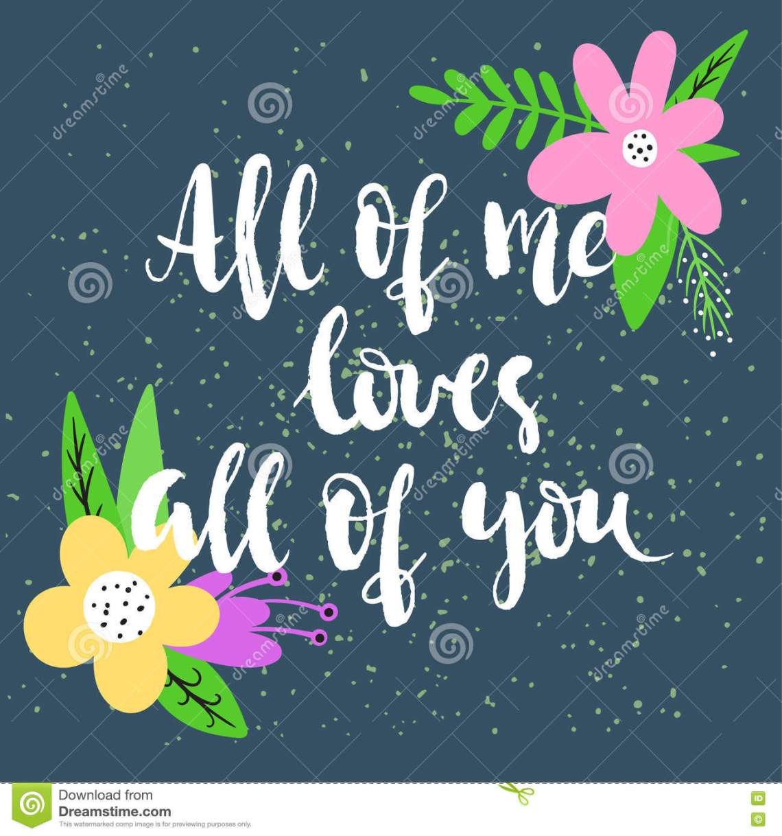 Download All Of Me Loves All Of You - Hand-written Lettering Stock ...
