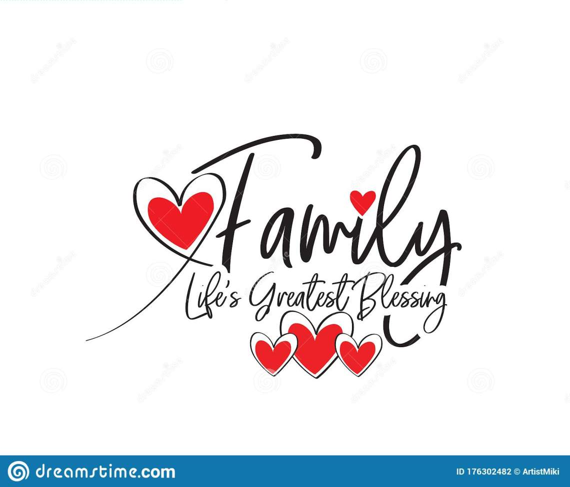 Download Family Is Life`s Greatest Blessing, Vector. Wording Design ...