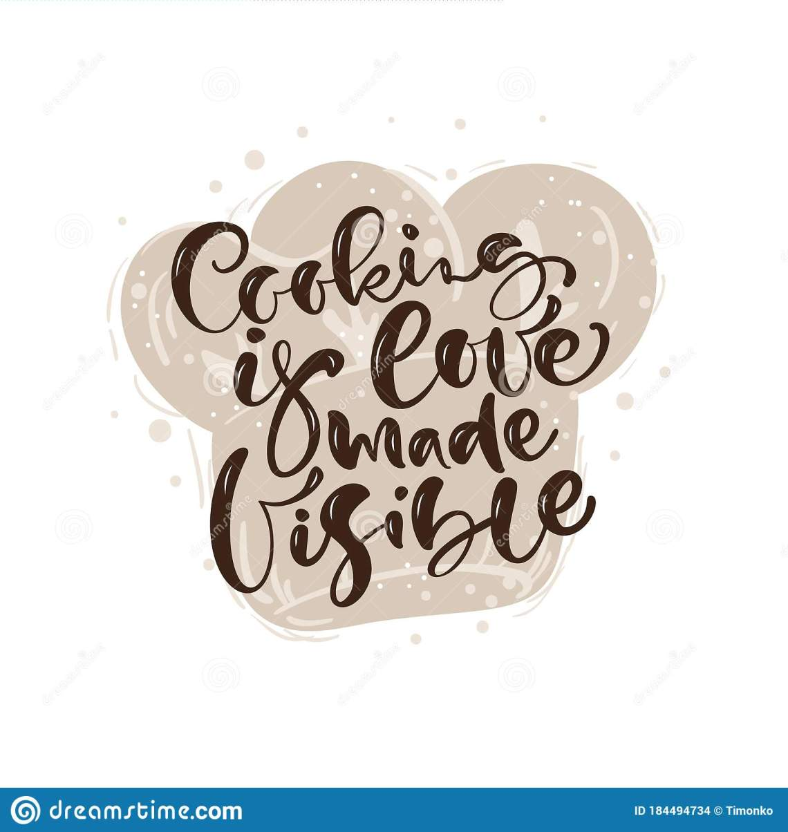 Download Cooking Is Love Made Visible Calligraphy Lettering Vector ...
