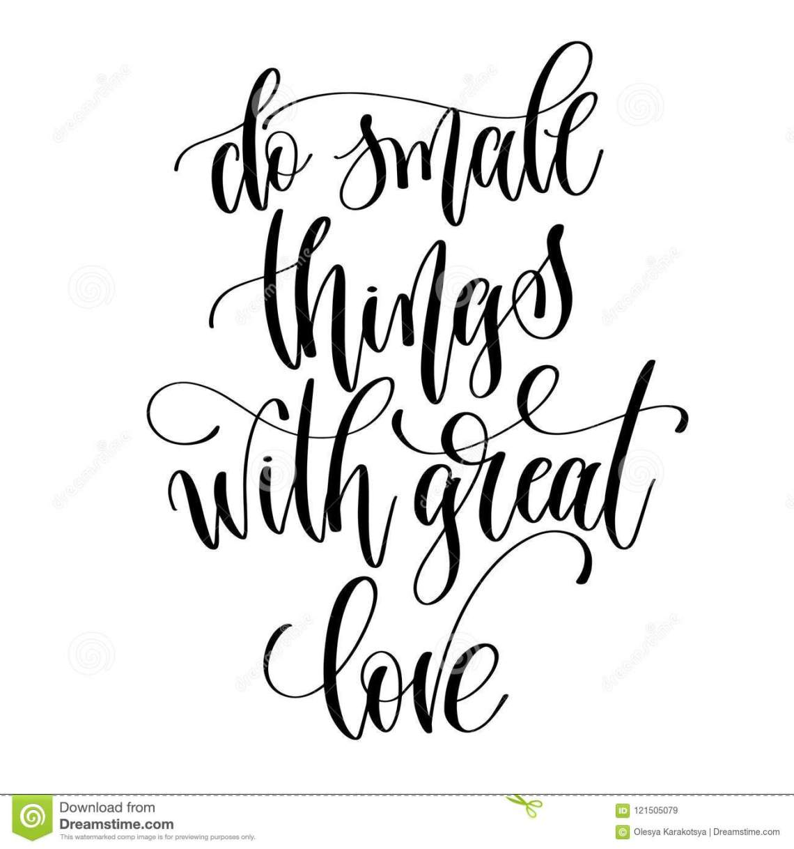 Download Do Small Things With Great Love - Black And White Hand ...