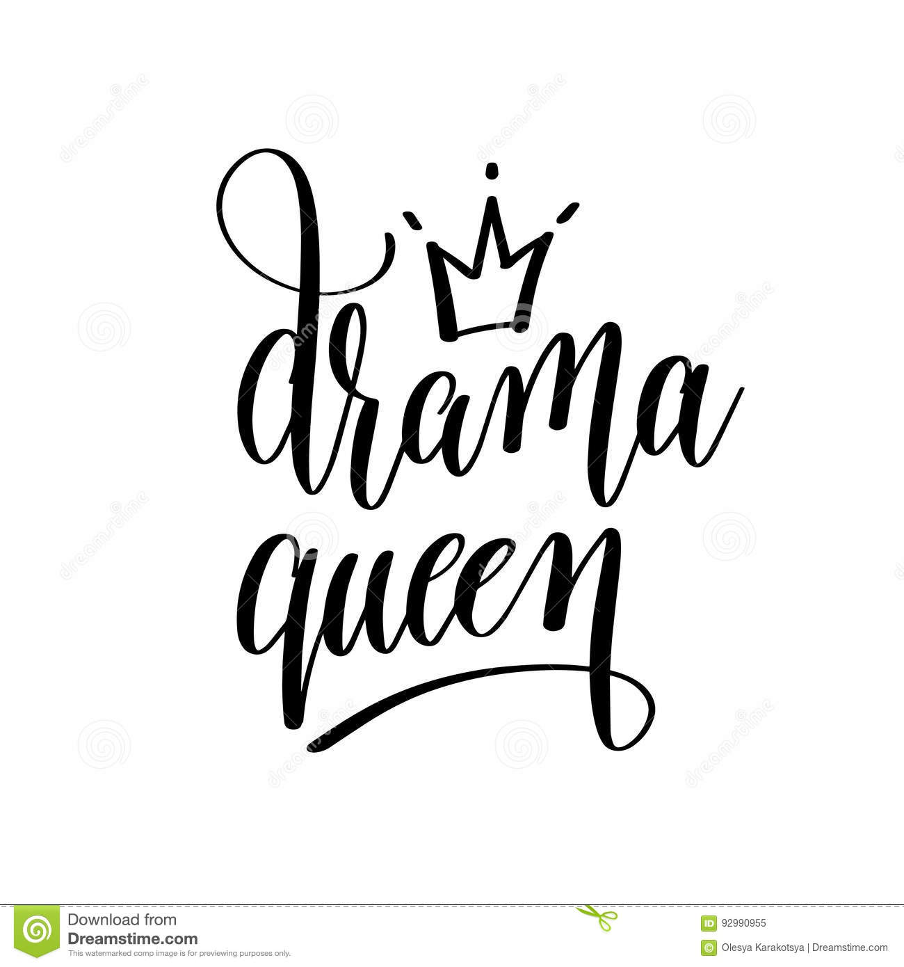 Drama Queen Black And White Hand Lettering Inscription