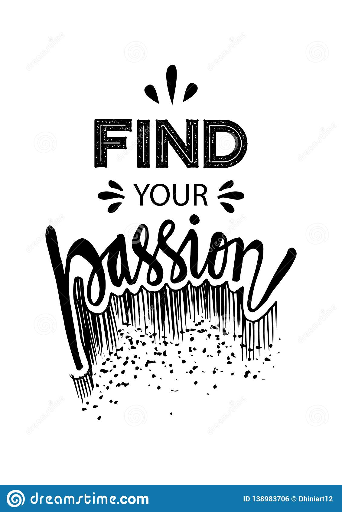Find Your Passion Motivational Quote Stock Illustration