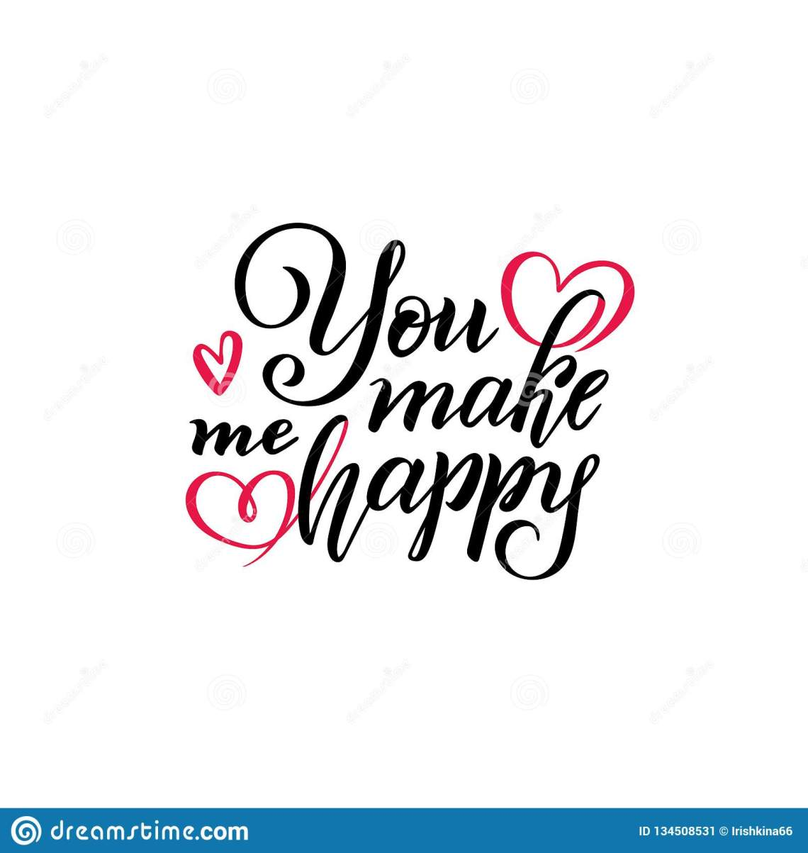 Download Vector Hand Lettering Text You Make Me Happy. Isolated ...