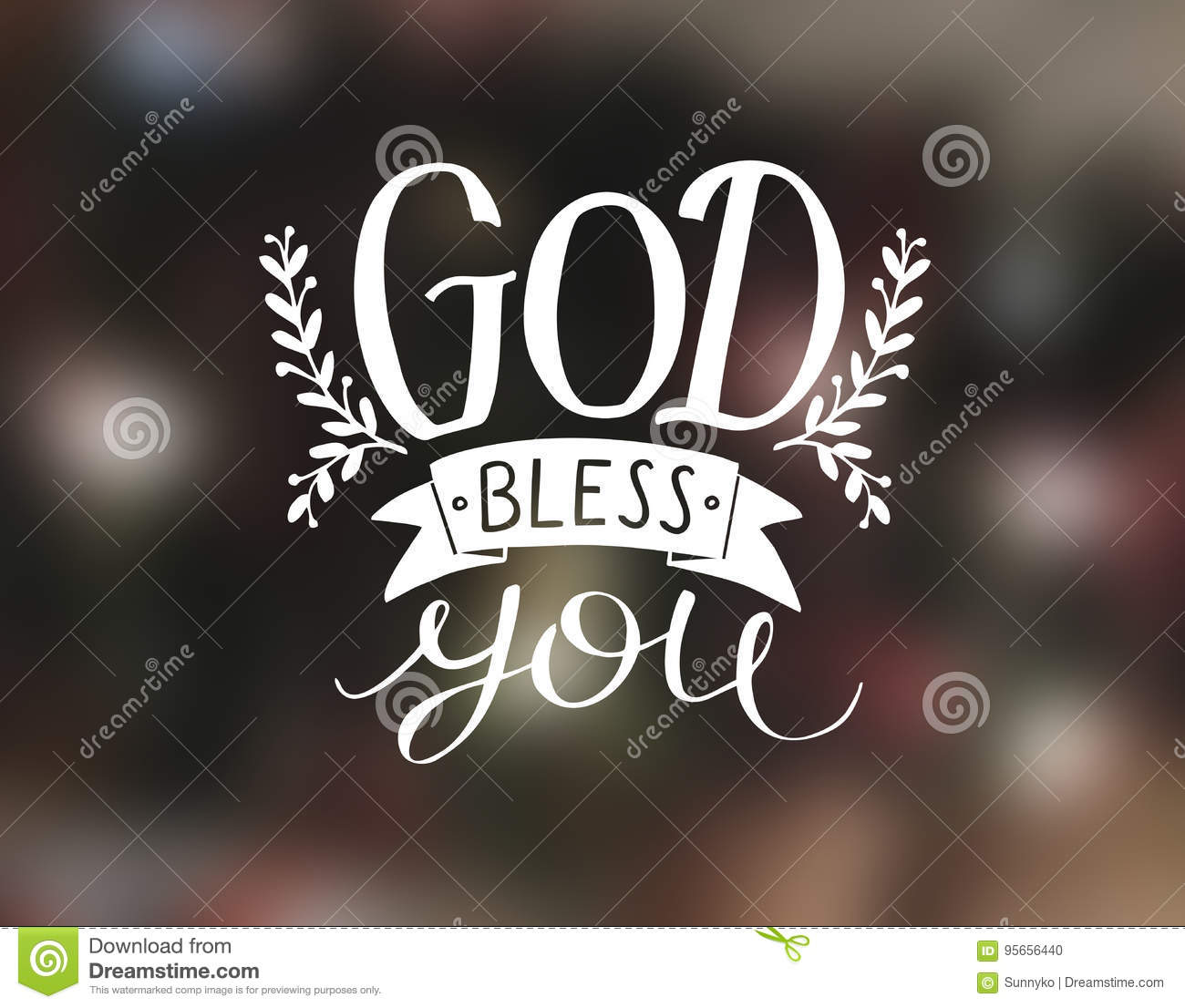 Hand Lettering God Bless You Stock Illustration Illustration Of Lettering Biblical 95656440