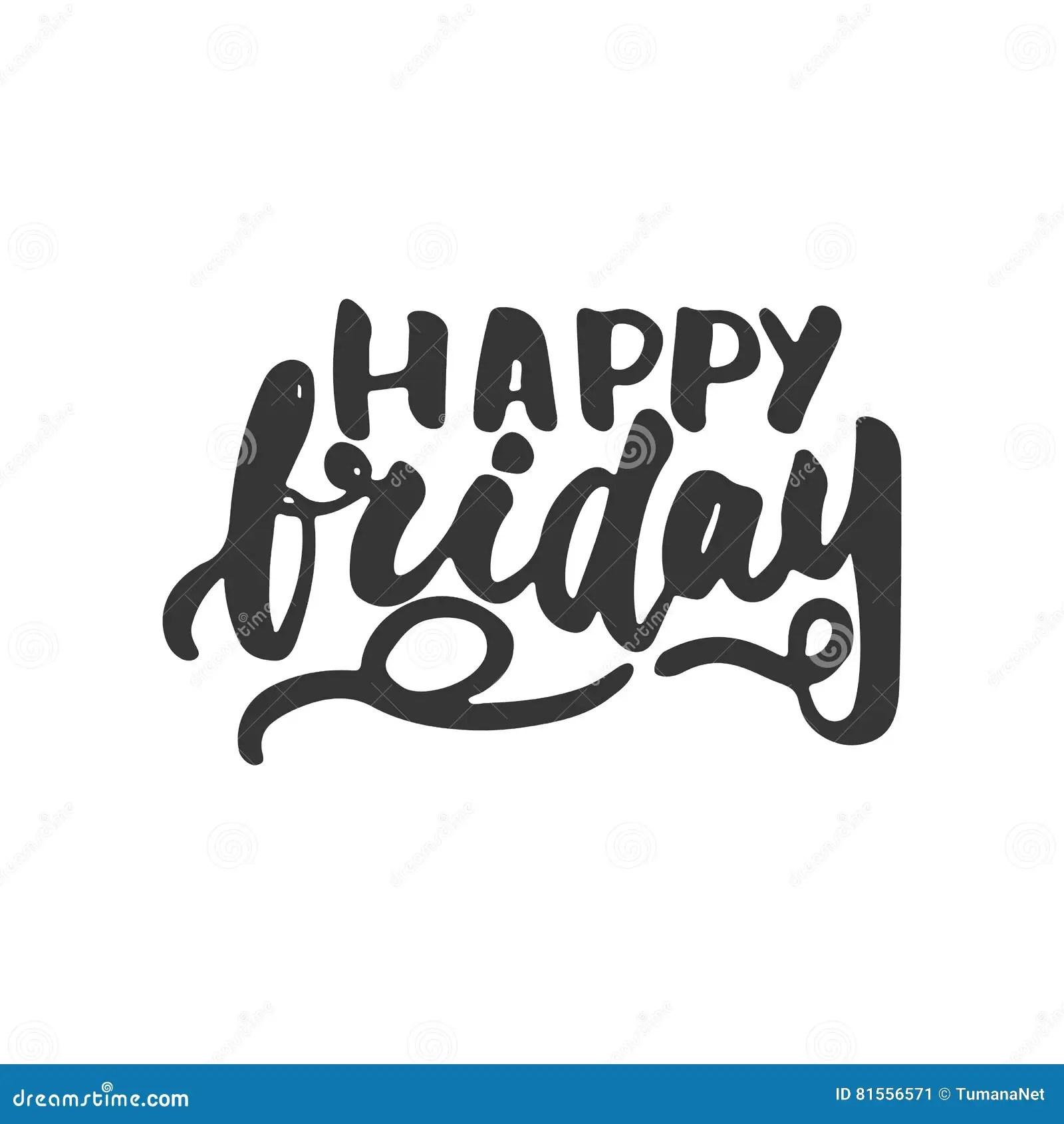 Happy Friday Positive Quote Handwritten Vector