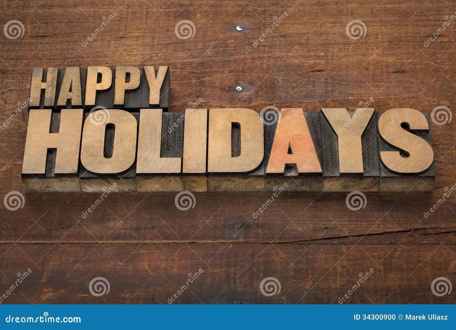 Happy Holidays In Wood Type Stock Photo Image 34300900