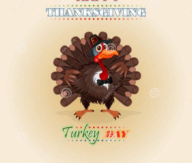 Happy Thanksgiving Message And Cartoon Turkey Wearing A Farmer Hat And Bow Tie