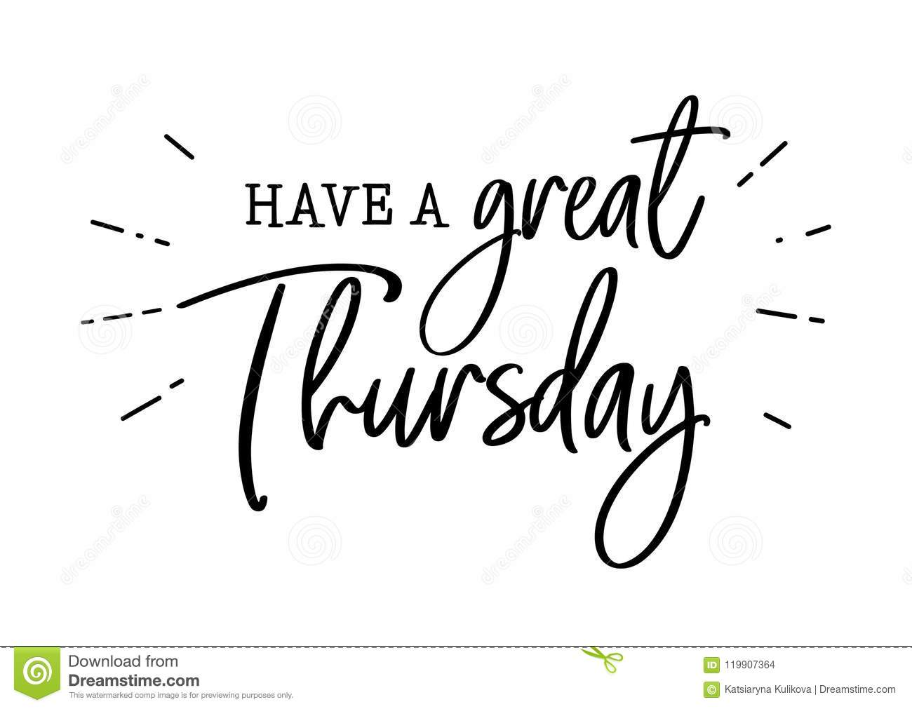 Have A Great Thursday Lettering Stock Vector
