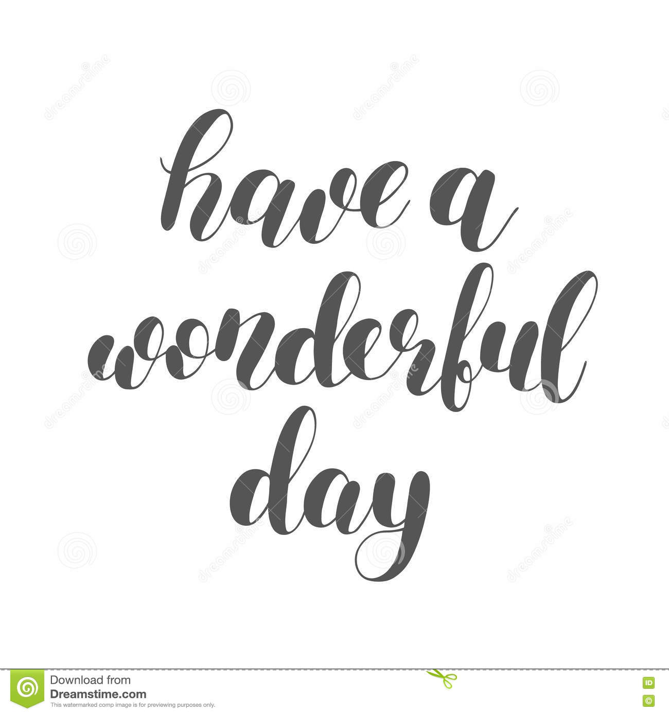 Have A Wonderful Day Brush Lettering Stock Image