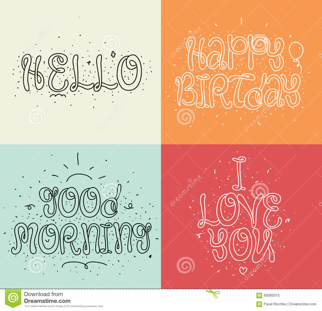 Hello Happy Birthday I Love You Good Morning Set Of Modern Calligraphy And Hand Drawn Elements Typographical Stock Vector Illustration Of Retro Expression 66085015
