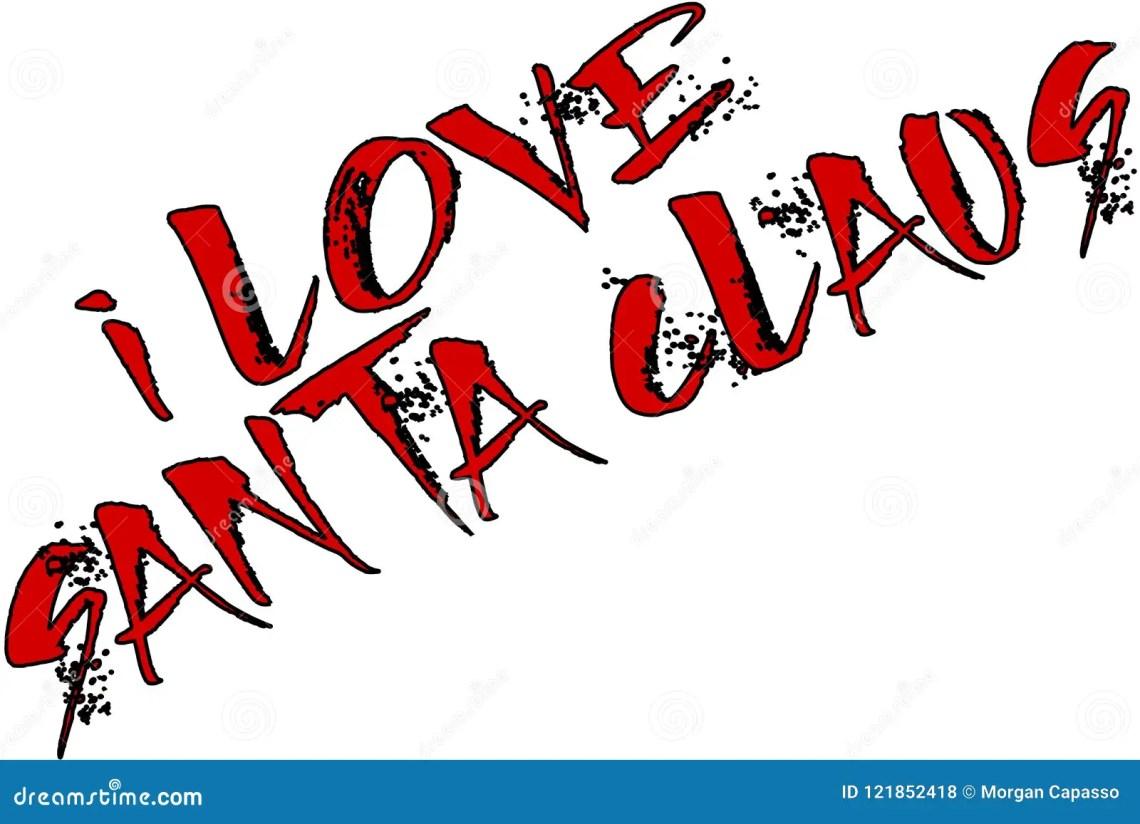 Download I Love Santa Claus Text Sign Illustration Stock Vector ...