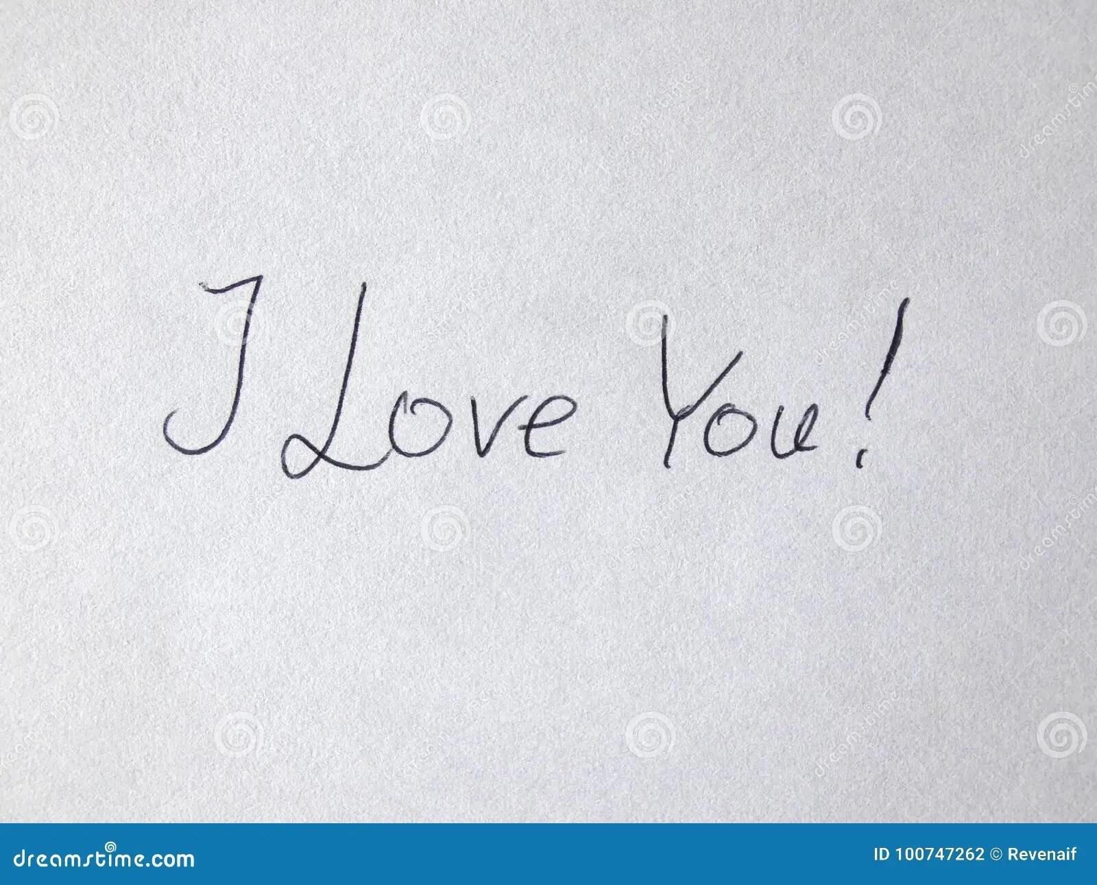 I Love You Handwritten On Paper Stock Photo