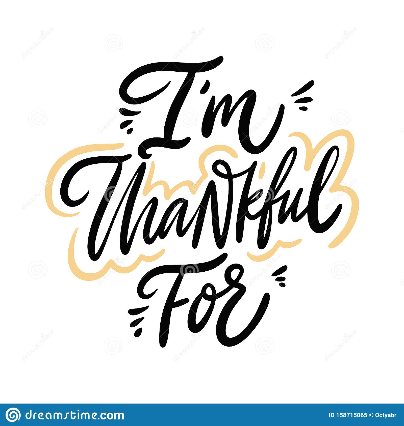 I M Thankful For Thanksgiving Holiday Lettering Isolated