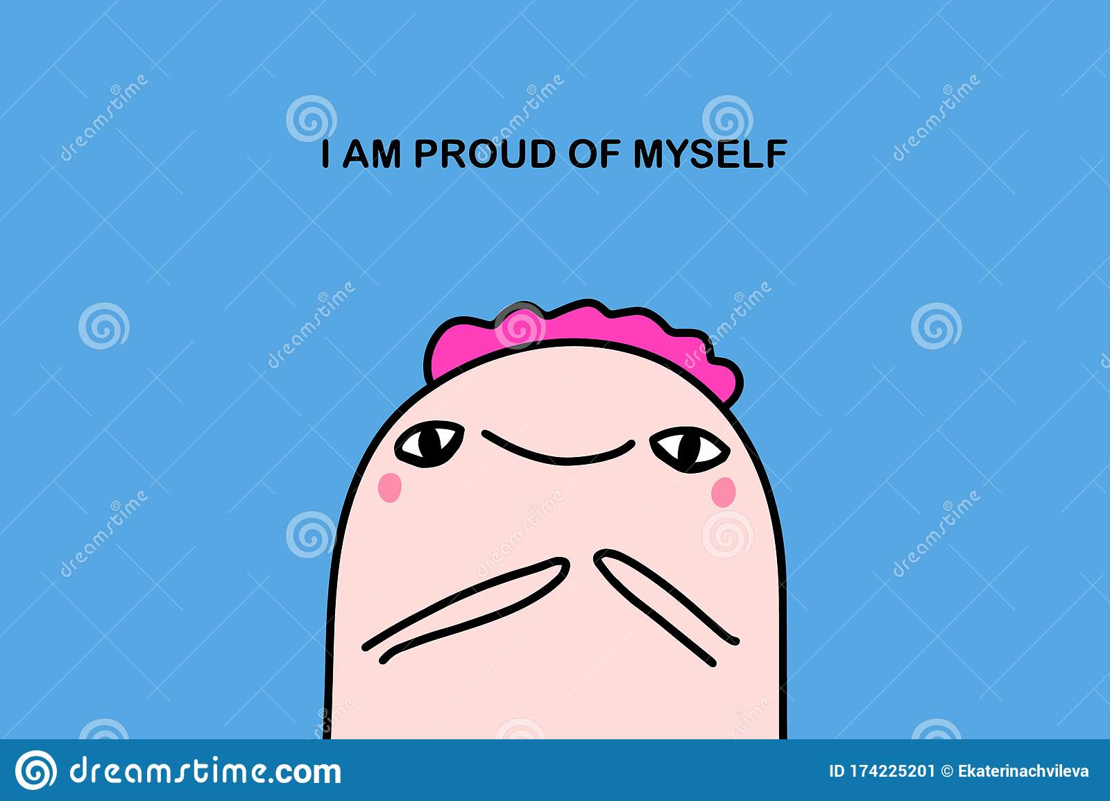 I Am Proud Of Myself Hand Drawn Vector Illustration In