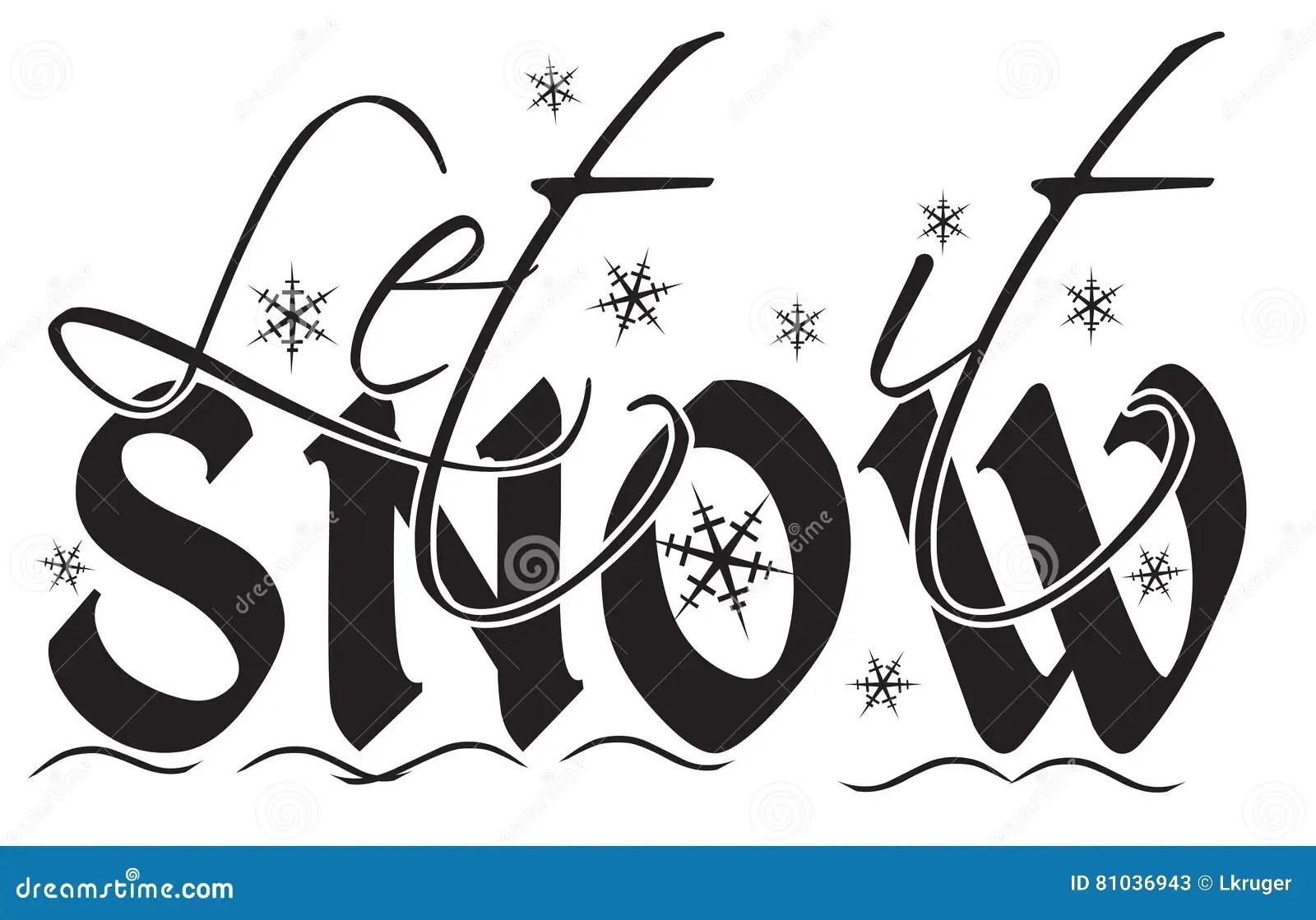 Let It Snow Stock Illustration Illustration Of Snow
