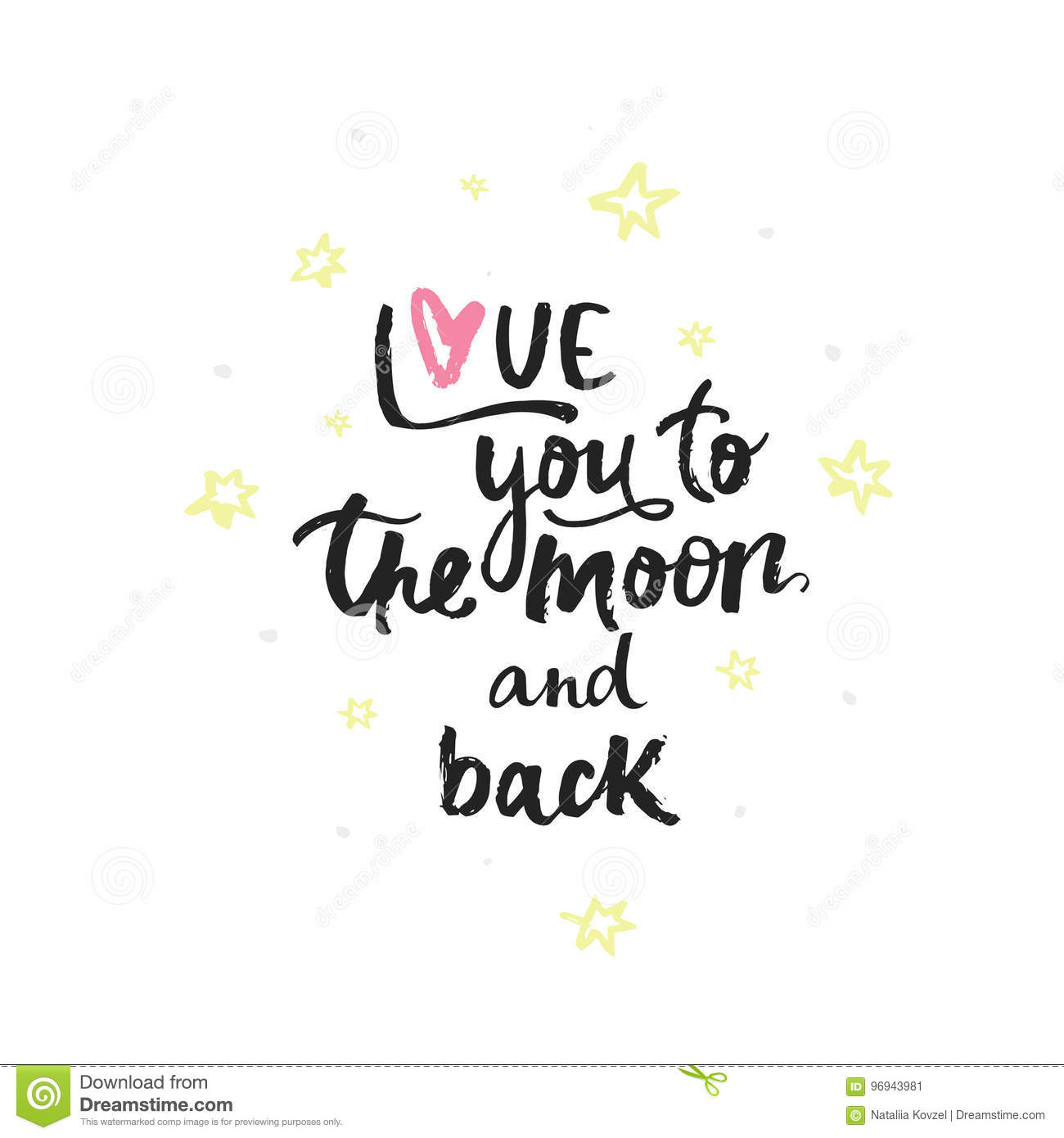 I Love You To The Moon And Back Calligraphic Cartoon