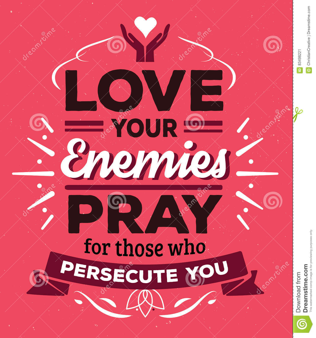 Love Your Enemies Pray For Those Who Persecute You Stock
