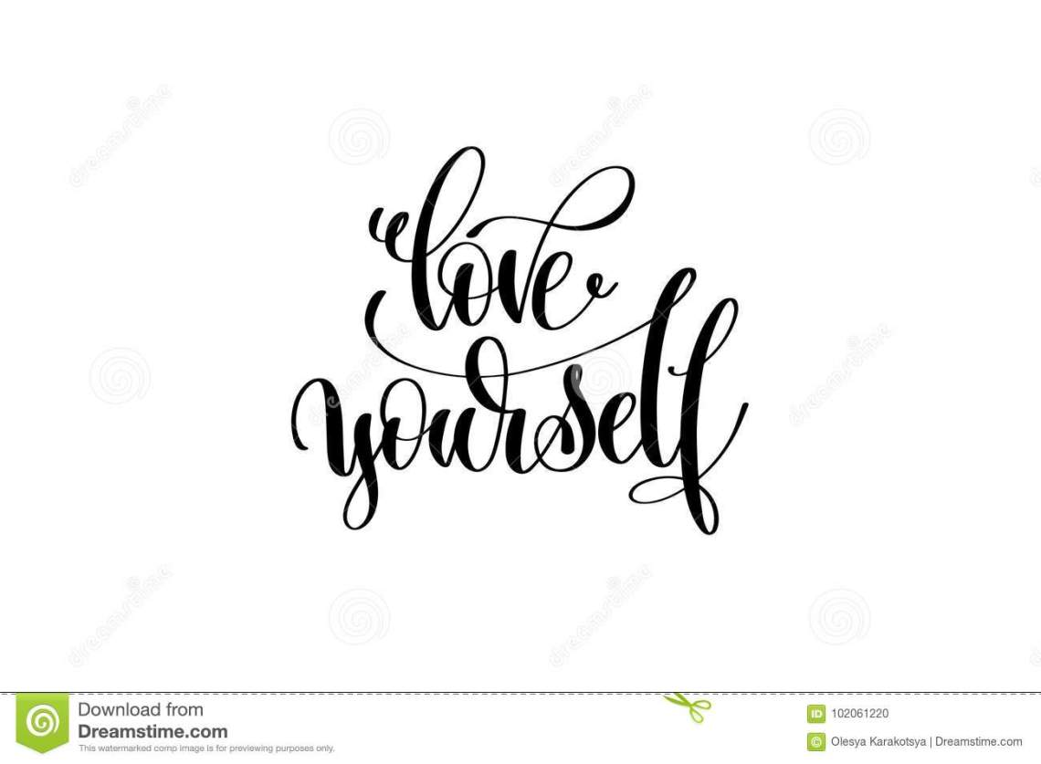 Download Love Yourself Hand Written Lettering Inscription Stock ...