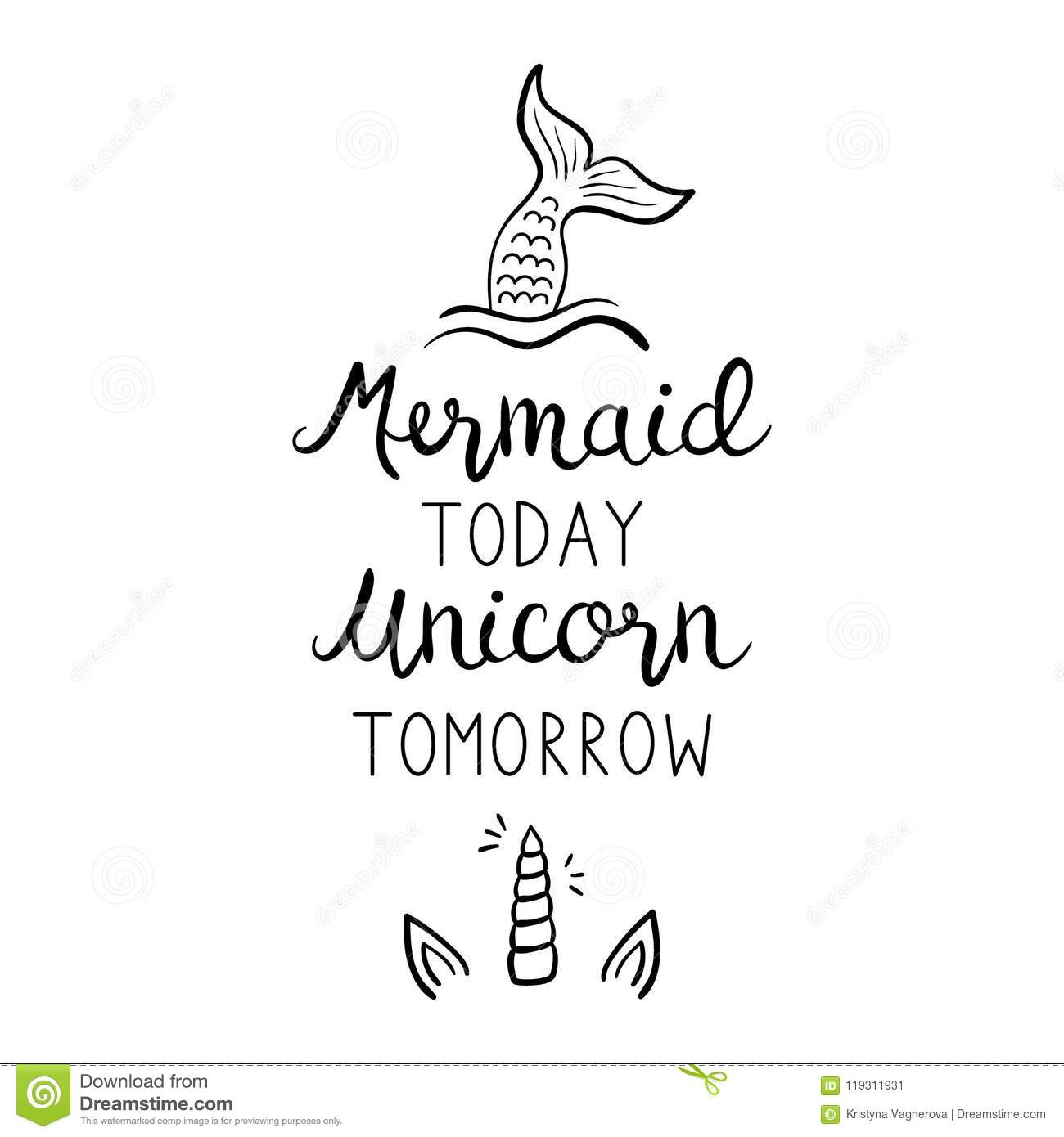 Mermaid Today Unicorn Tomorrow Quote Stock Vector