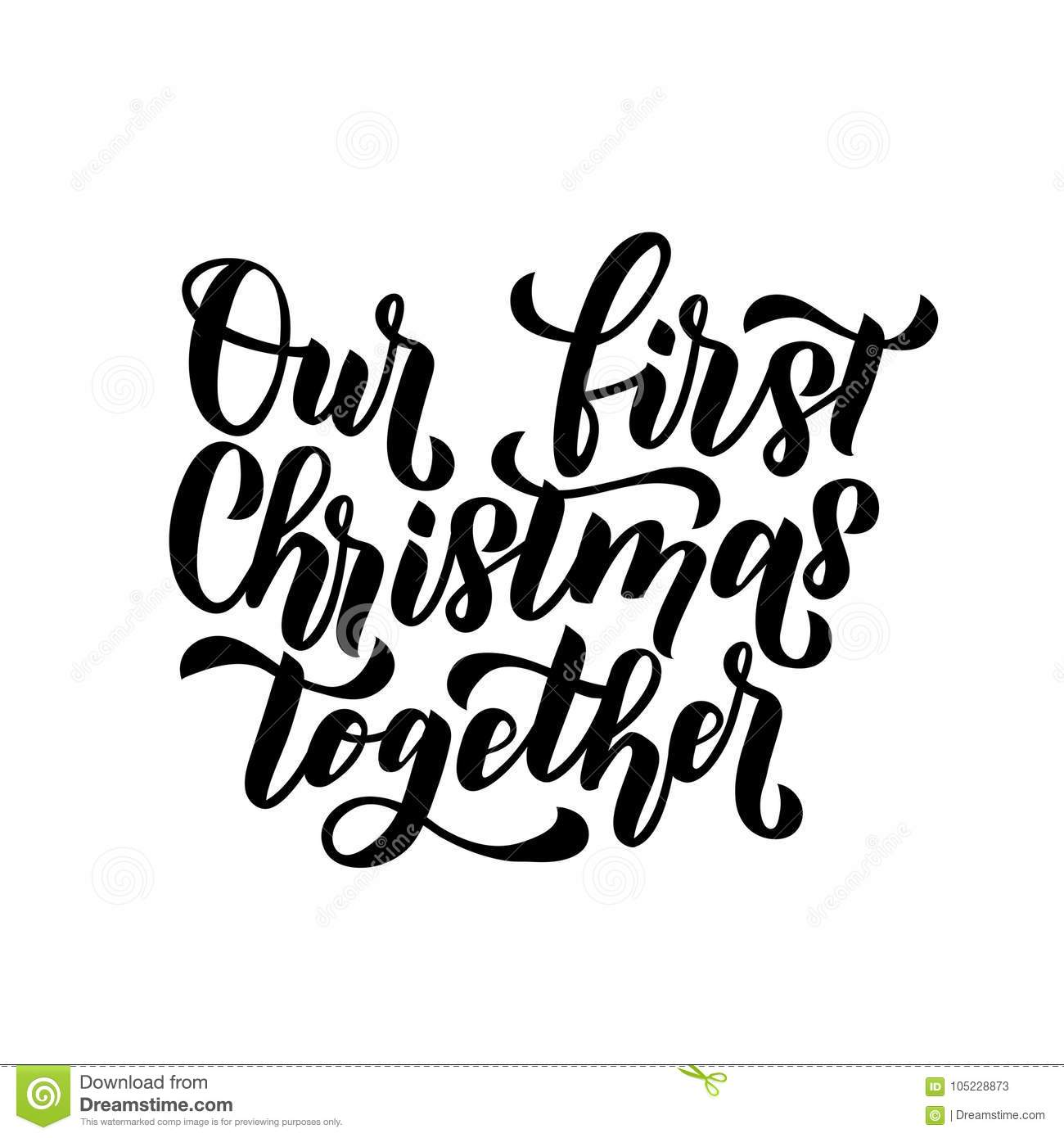 Our First Christmas Together Merry Christmas And Happy New