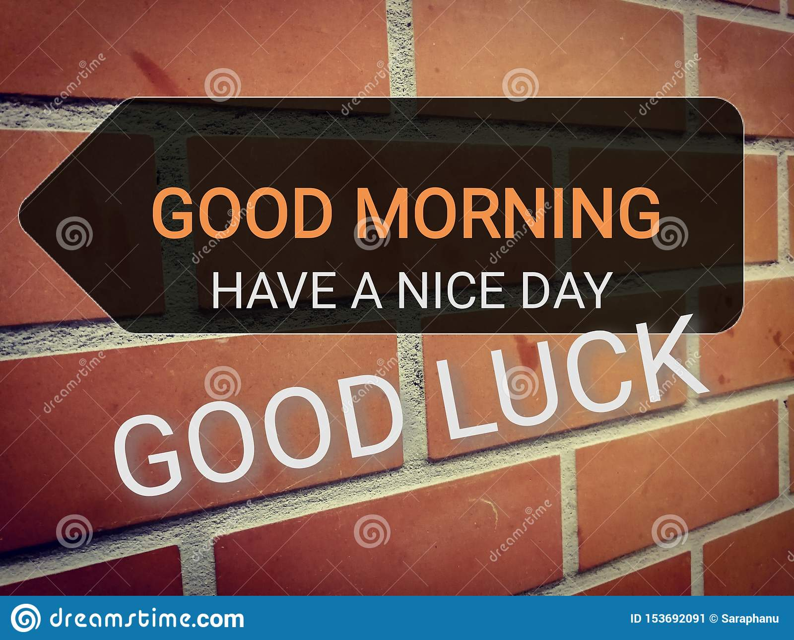 Phrase Good Morning Have A Nice Day And Good Luck On Brown Brick Wall Stock Illustration Illustration Of Nice Brick 153692091