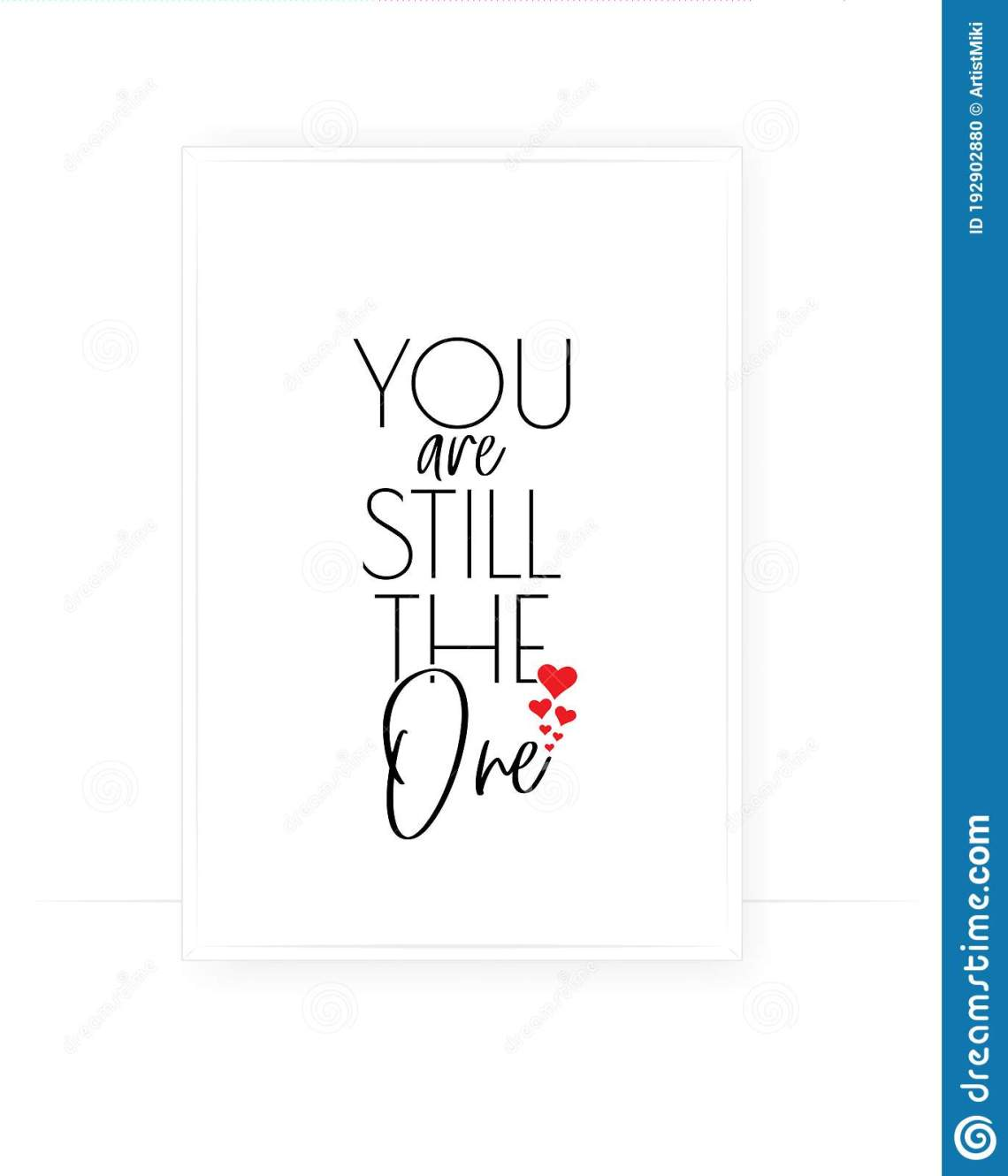 Download You Are Still The One, Vector. Romantic Cute Love Quotes ...