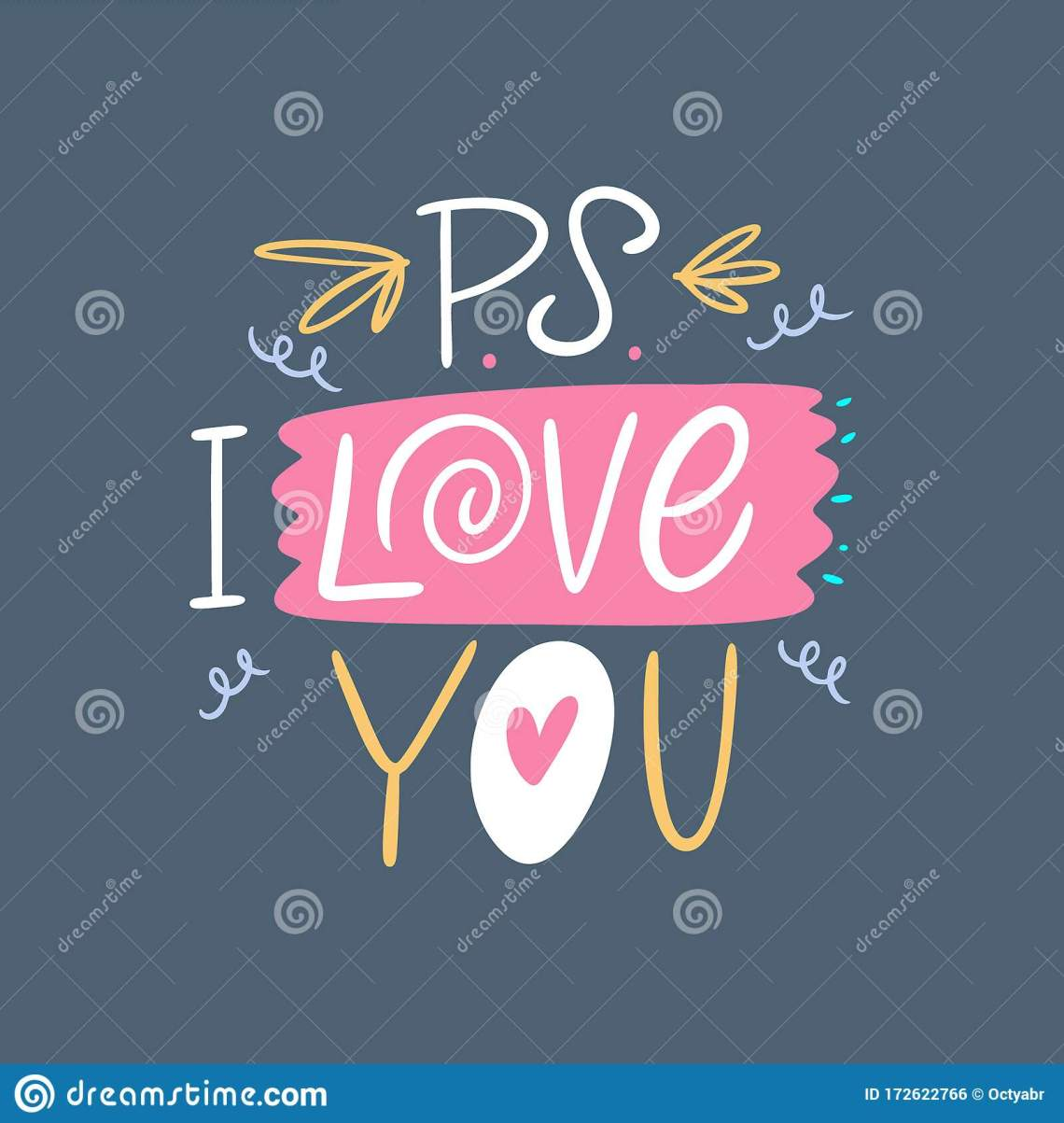Download PS I Love You. Hand Drawn Lettering Phrase. Colorful ...