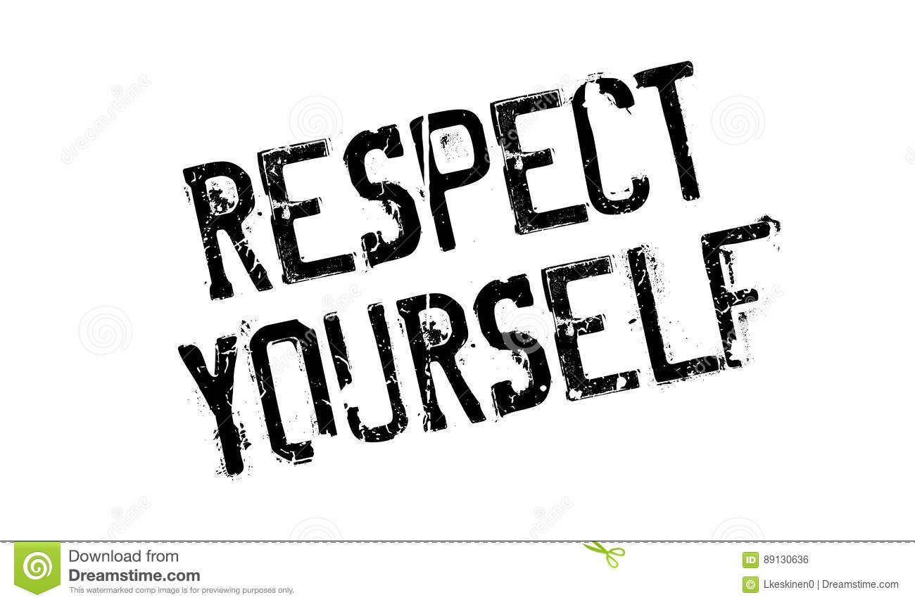 Respect Yourself Rubber Stamp Stock Vector