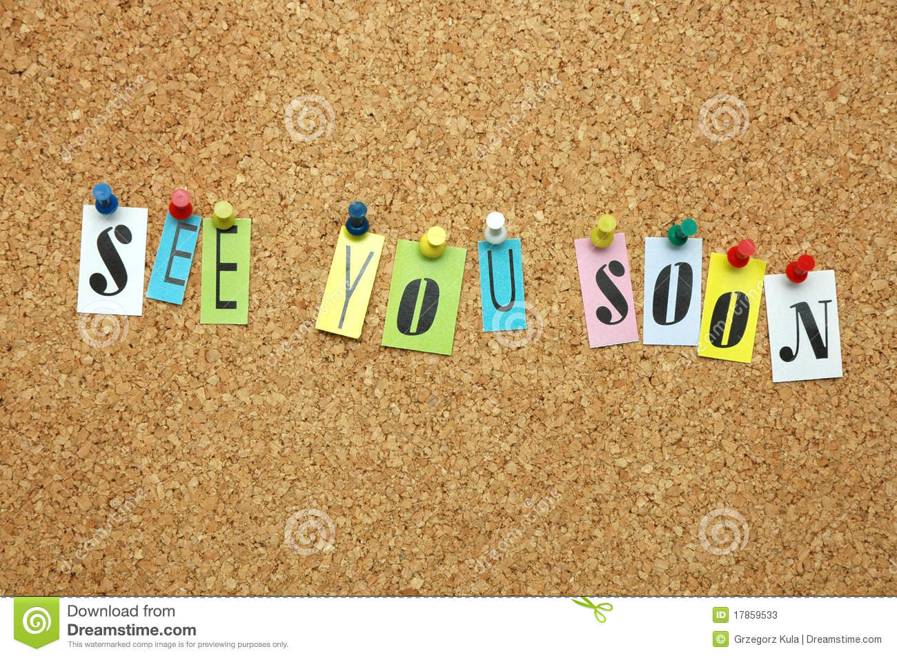 See You Soon Stock Image Image Of Message Text Bulletin