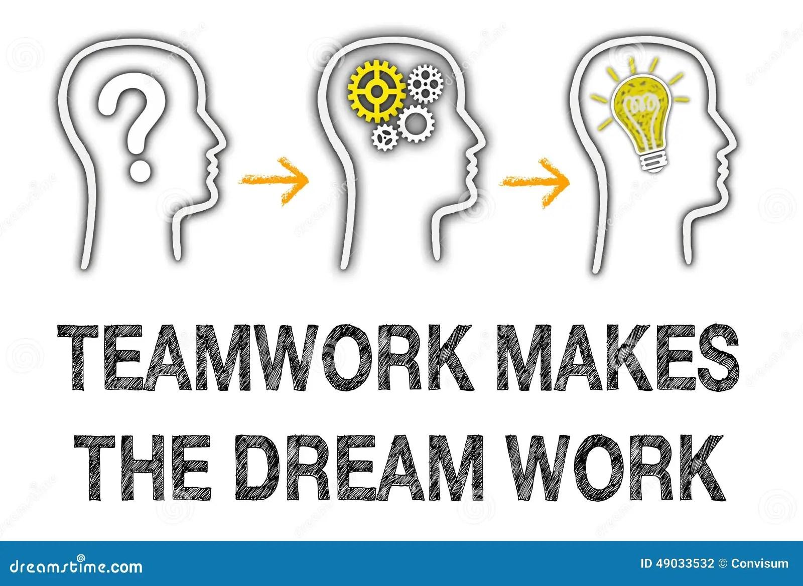 Teamwork Makes The Dream Work Stock Illustration