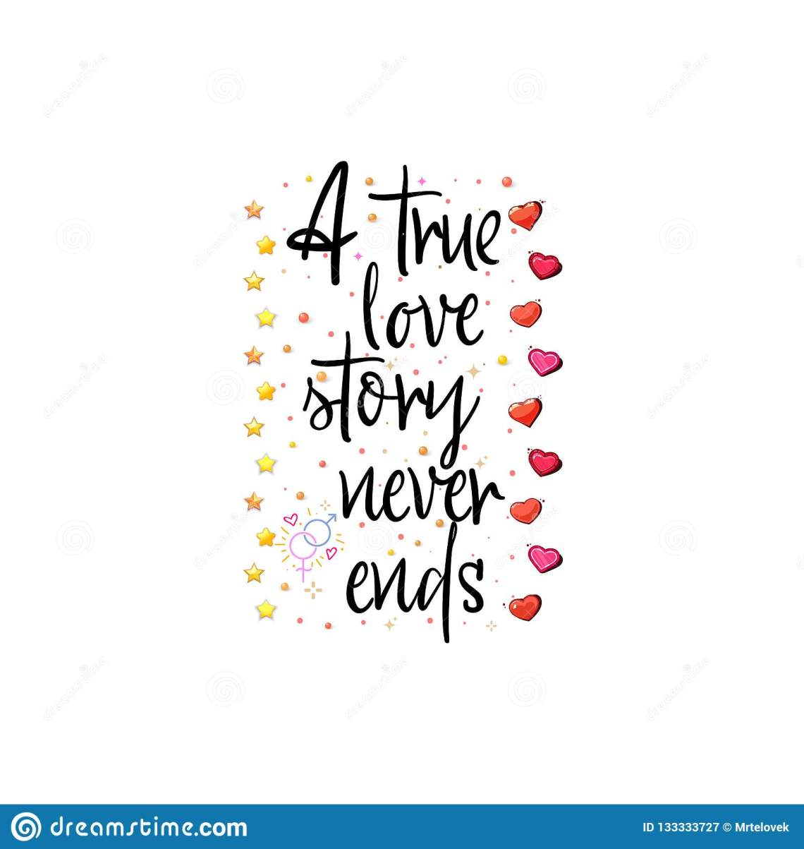 Download A True Love Story Never Ends. Slogan About Love, Suitable ...