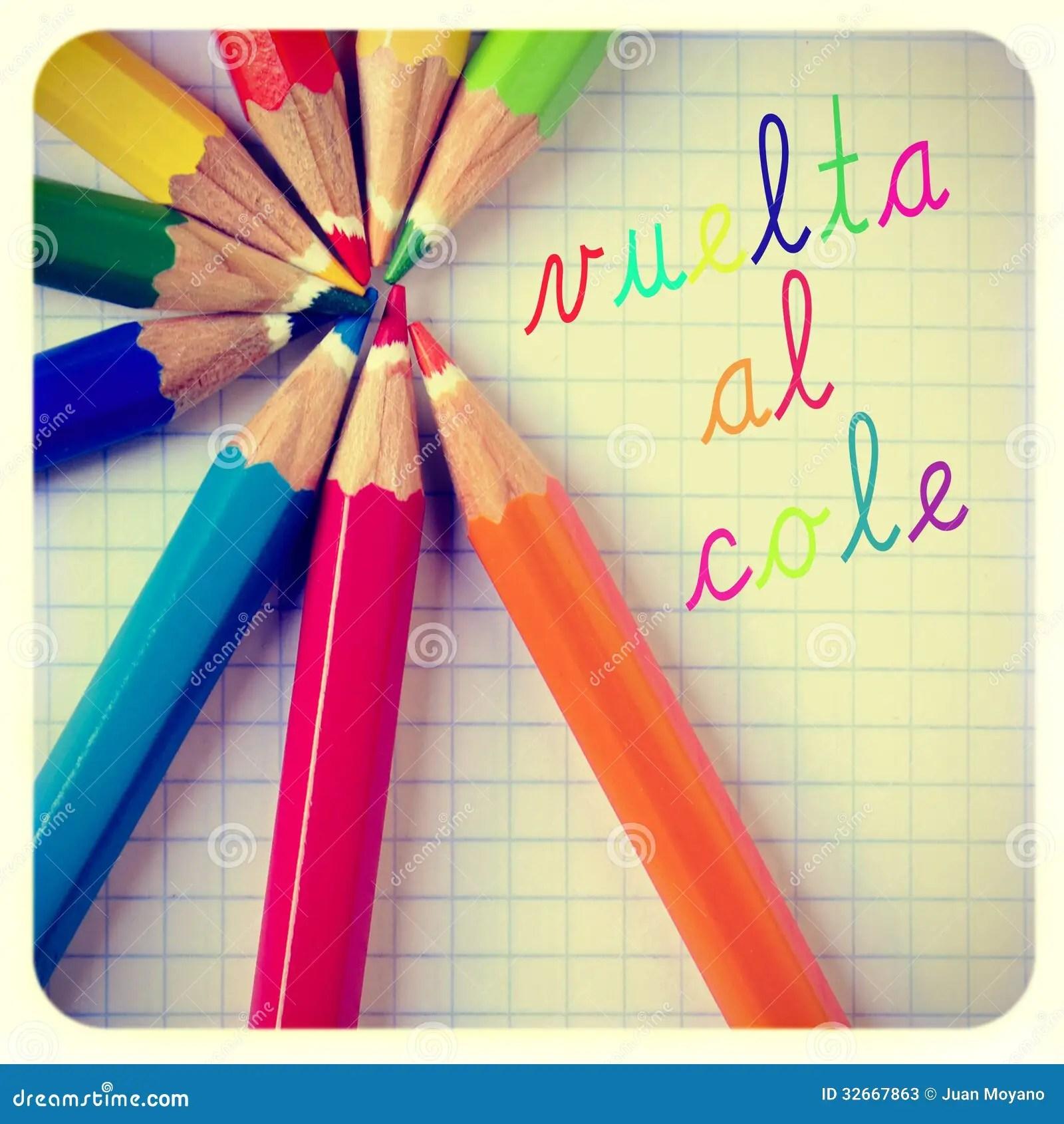 Vuelta Al Cole Back To School Written In Spanish Stock Image