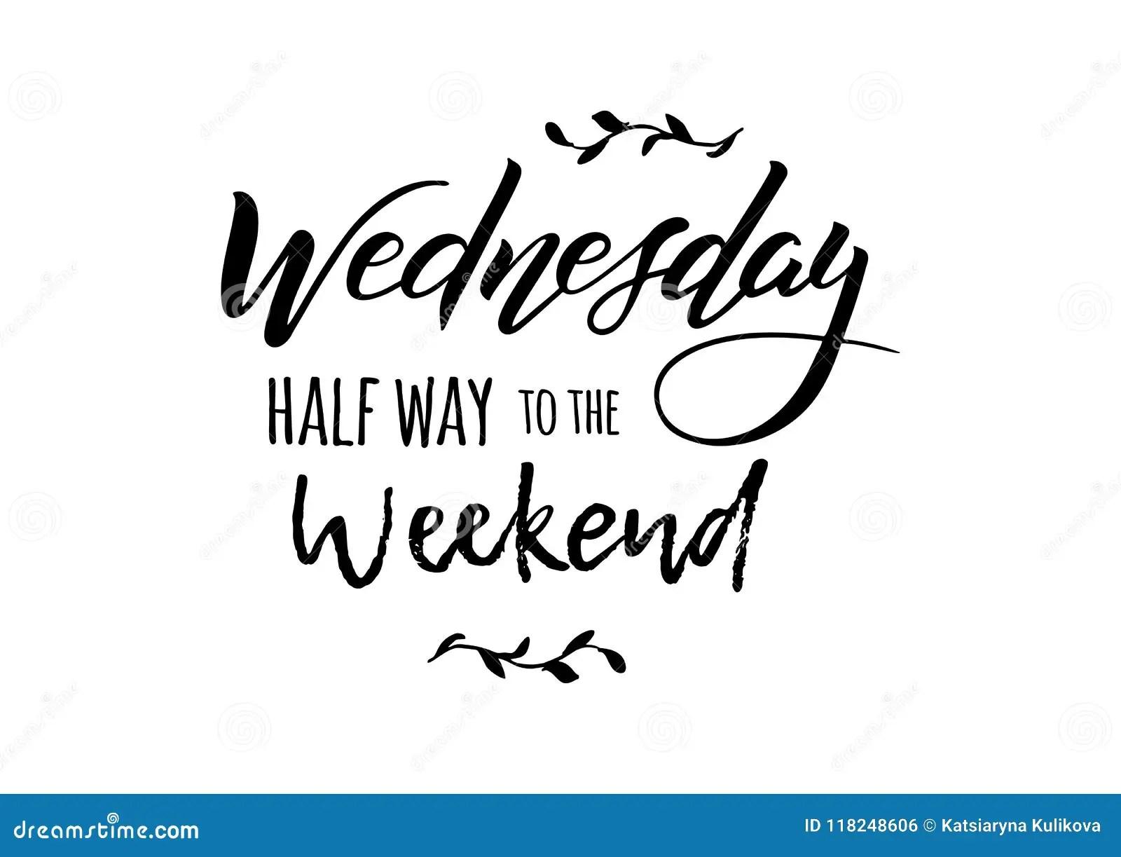 Wednesday Weekend Lettering Stock Vector