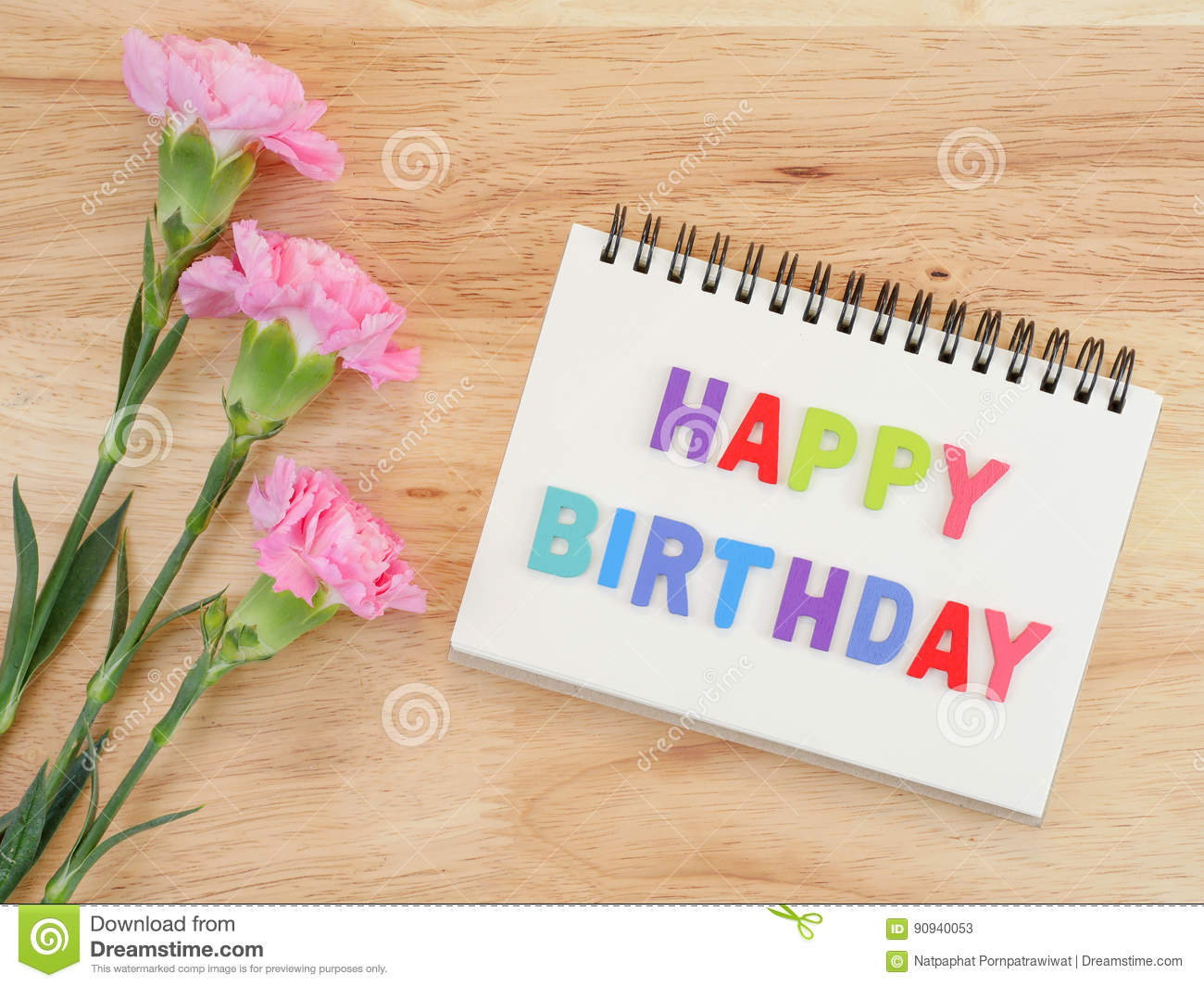 Word Spell Happy Birthday And Carnation Flower 2 Stock Image Image Of Florist Notepaper 90940053