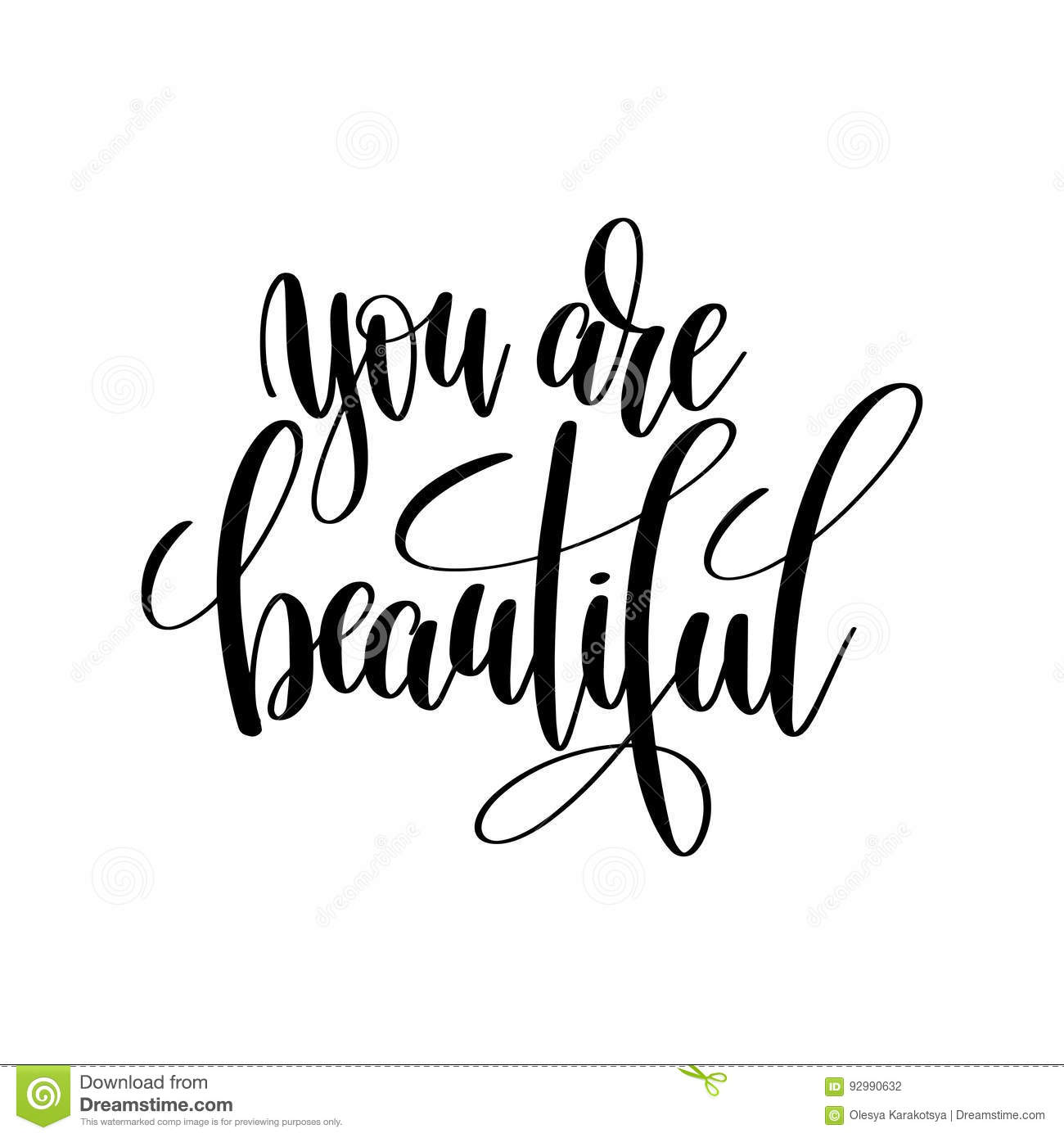 You Are Beautiful Black And White Hand Written Lettering