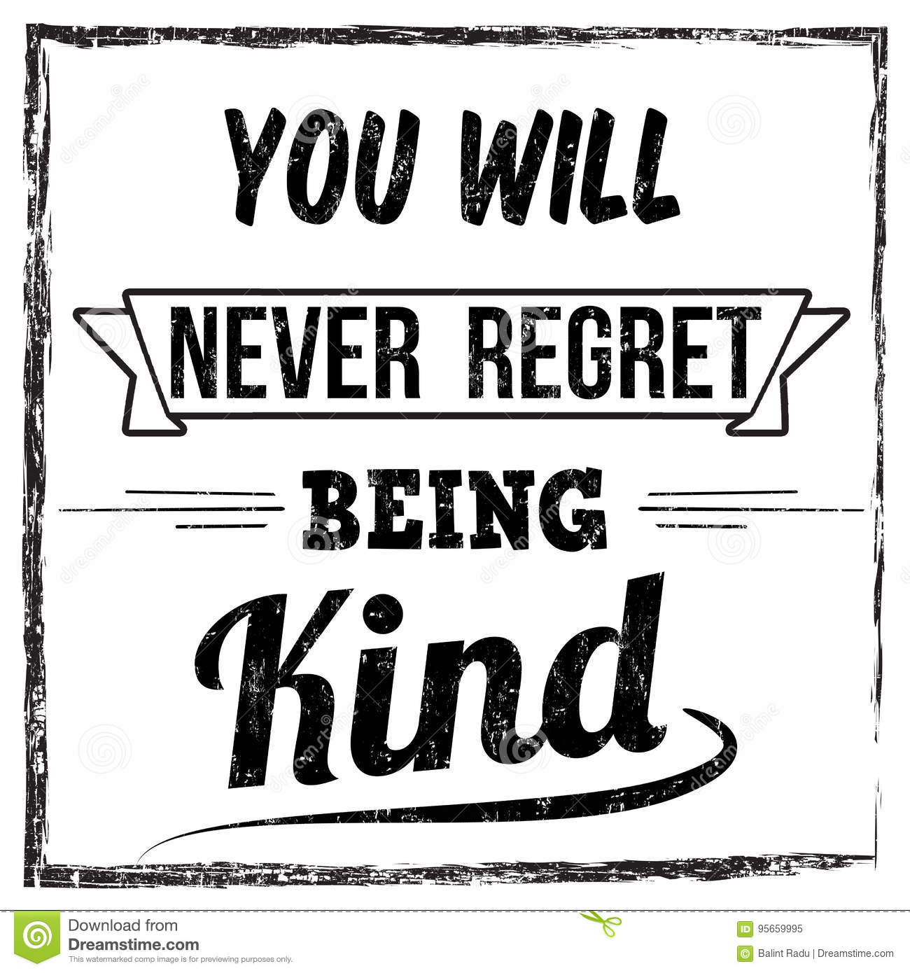 You Will Never Regret Being Kind Typography Print Design