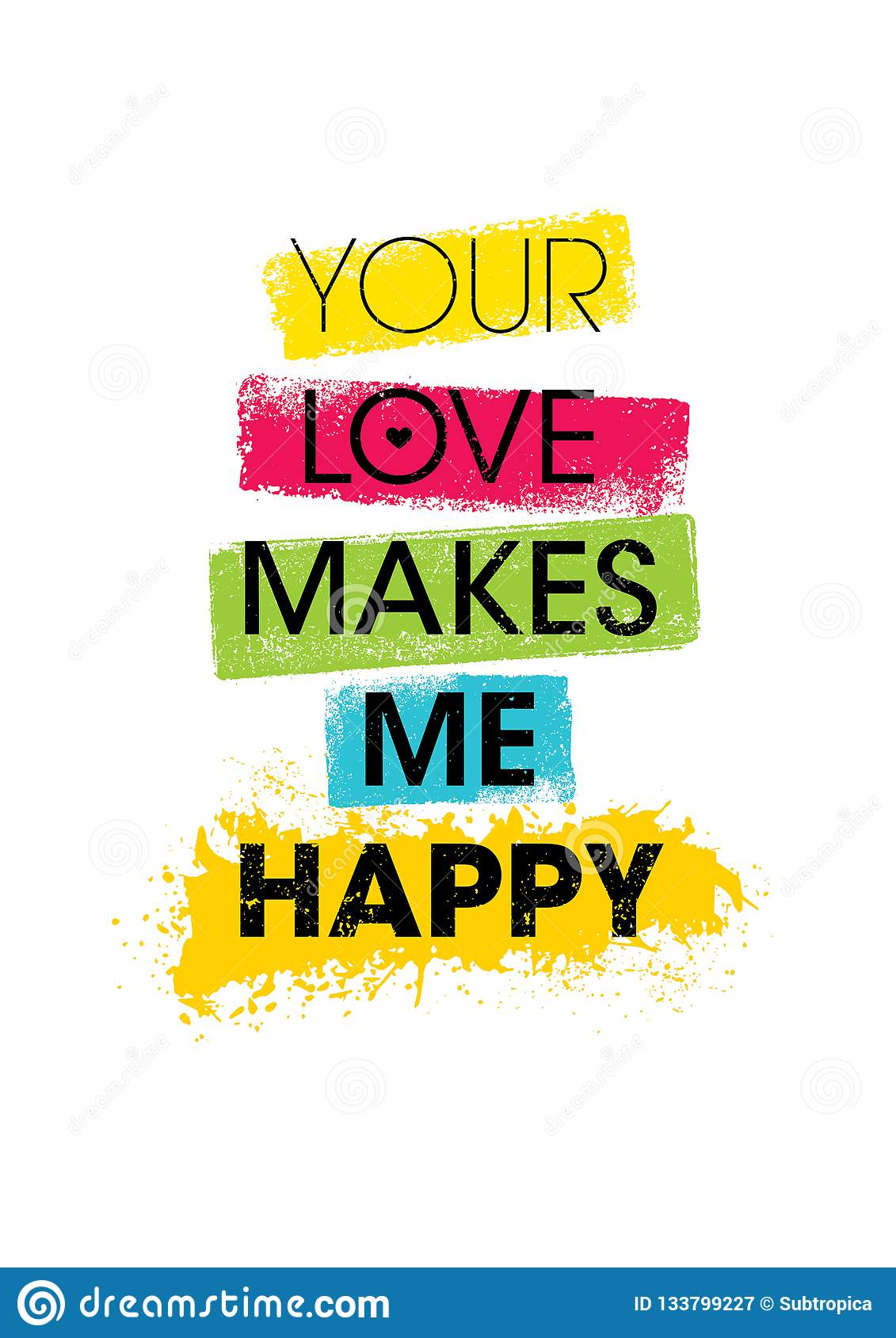 Download Your Love Makes Me Happy. Inspiring Creative Motivation ...
