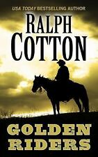 Image result for golden riders by ralph cotton