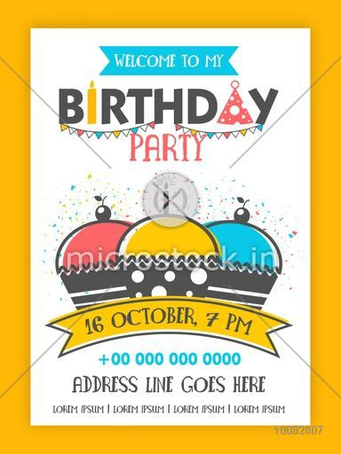 birthday party invitation card design happy birthday background with colorful cupcakes on confetti background can be used as template banner or