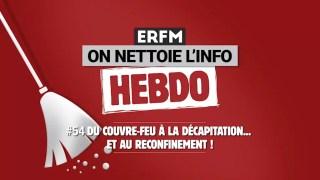ONLI Hebdo #54 – Du couvre-feu à la décapitation… et au reconfinement !