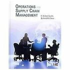 Operations and Supply Chain Management by F. Robert Jacobs and Richard B. Chase